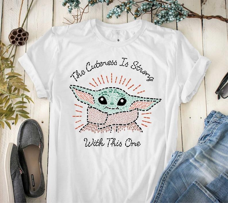 Baby Yoda Shirt Movie Shirt Tanktop Yoda Shirt Yoda Lover Sweatshirt Hoodie The Mandalorian The Child Cuteness Is Strong T-Shirt