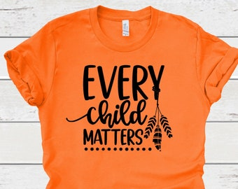 PORTION DONATED! Every Child Matters T-Shirt, Orange Shirt Day T-Shirt, Kindness and Equality, Indigenous Education.