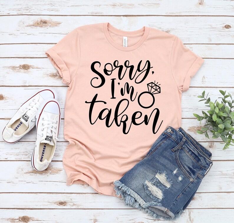 I Love Her Forever Love Shirt Gift for Boyfriend Sorry I/'m taken Shirt Husband Shirt Sarcastic. Gift for girlfriend Valentine Shirt