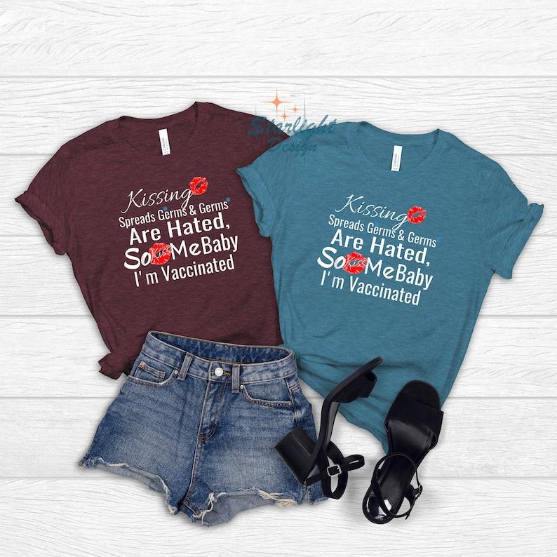 Gearhuman – I'm Vaccinated Kiss Me Baby T-Shirt Vaccinate Shirt  –  Tshirt