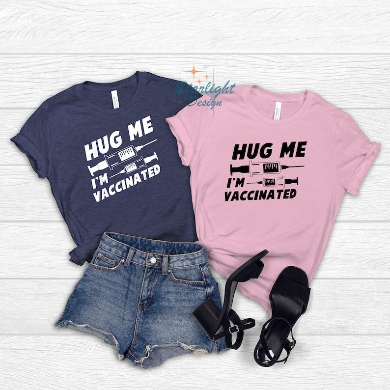 Gearhuman – Hug Me I'm Vaccinated T-Shirt Vaccinate Shirt Vaccinated  –  Tshirt