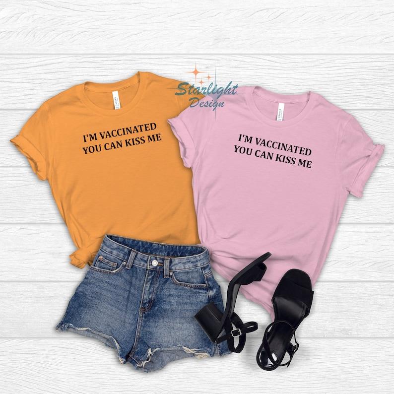 Gearhuman – I'm Vaccinated You Can Kiss Me T-Shirt Vaccinate Shirt  –  Tshirt