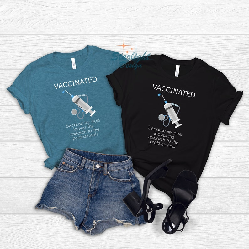 Gearhuman – Vaccinated Because My Mom Leaves The T-Shirt Vaccinate Shirt  –  Tshirt