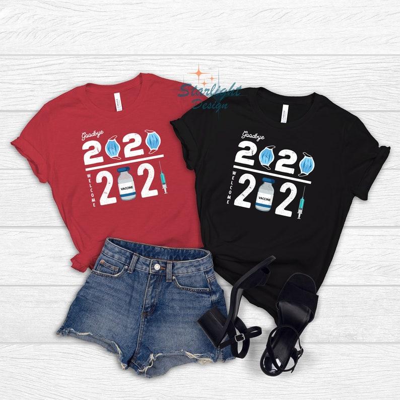 Gearhuman – Goodbye 2020 Welcome 2021 T-Shirt Vaccinate Shirt Vaccinated  –  Tshirt