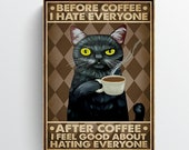 Before And After Coffee Black Cat Poster