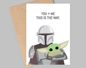 The Mandalorian This Is The Way Love Card. Baby Yoda   Mando   Cute Star Wars Gift   The Child - Gift for him/her Greeting Card