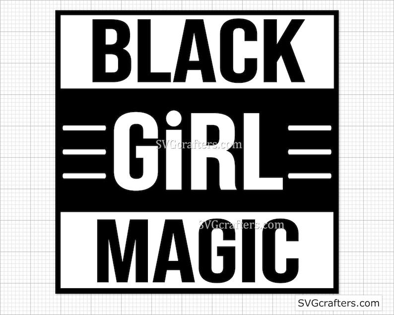 Black and Educated svg Cricut /& Silhouette Black girl magic svg Black lives matter svg blm svg melanin svg Printable black history svg