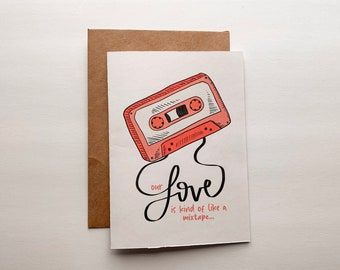 Our Love Is Like a Mixtape Card - Love Card, Valentine's Day Card, Special Occasion Card, Card for Him, Card For Her, Vintage Card