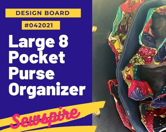 Sewspire Design Board #042021 - Large 8 Pocket Purse Organizer