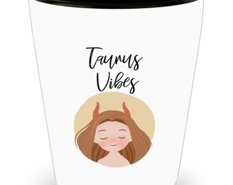 Taurus Shot Glass Gift for Taurus Astrology Shot Glass Custom Mug Astrology Gifts Personalized Mug Taurus Gifts