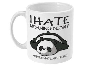 I hate morning people white sublimated coffee mug novelty gift tea cup 11oz white printed funny mug