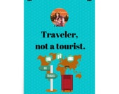 Traveler, not a tourist Poster Instant Download Digital Travel Quote