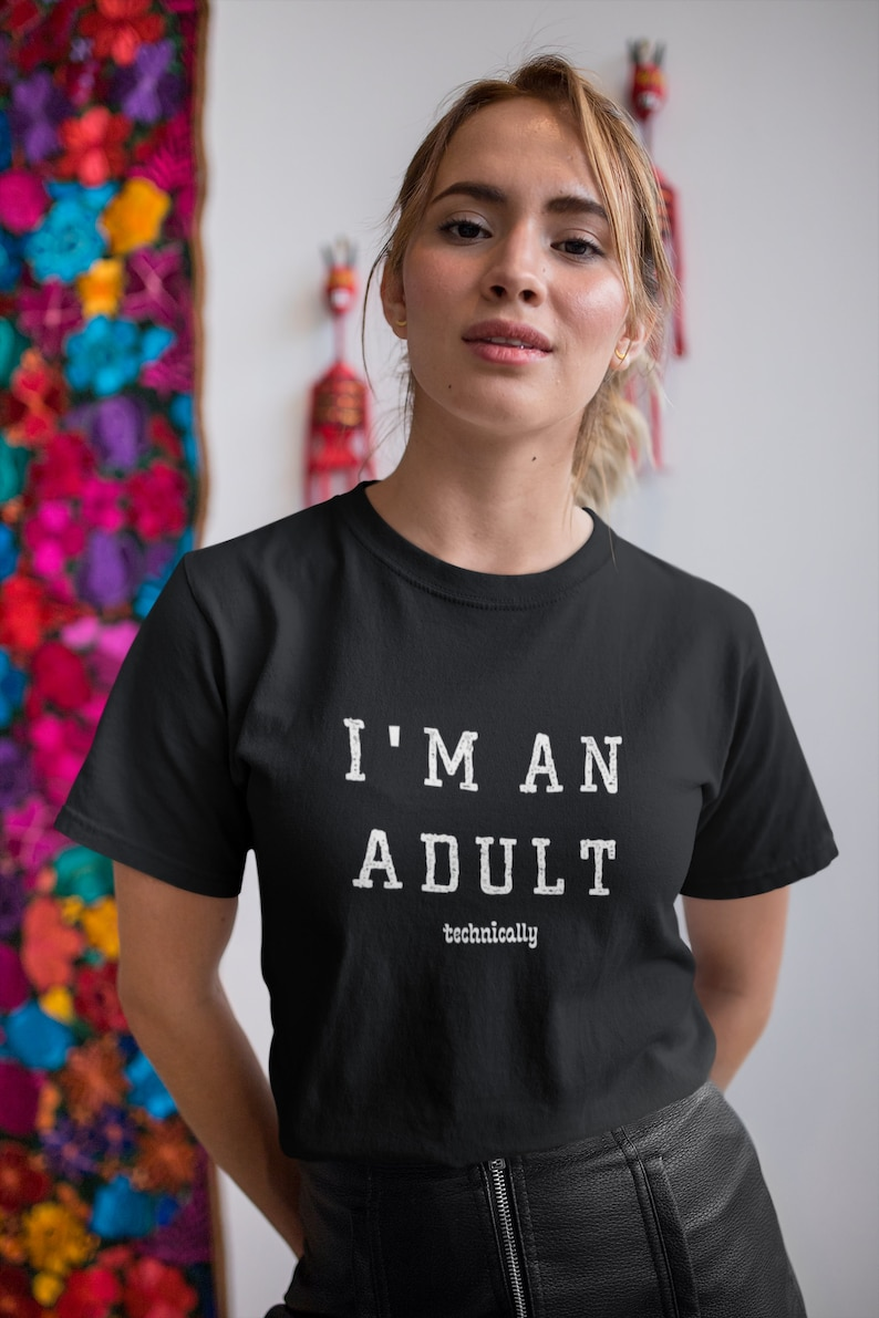 College Drinking Tshirt Funny Saying Jersey I am an Adult Technically Sarcastic Shirt Party Tee