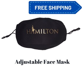 HAMILTON Face Mask, Cotton Adjustable Face Mask, Adult face mask, Hamilton Gift, Alexander Hamilton