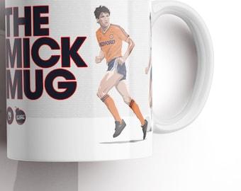 The Mick Mug - Luton Legend