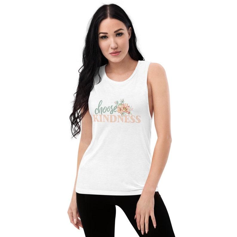 Inspirational Shirt for women Choose Kindness Shirt Positive shirt Positive Clothing for Women Positive Quote Shirt Be Kind Shirt