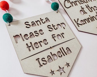 """Santa please stop here for .. """" door hanging 