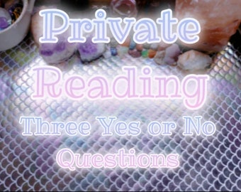 Private Tarot Reading - Ask Three (3) Yes or No Questions
