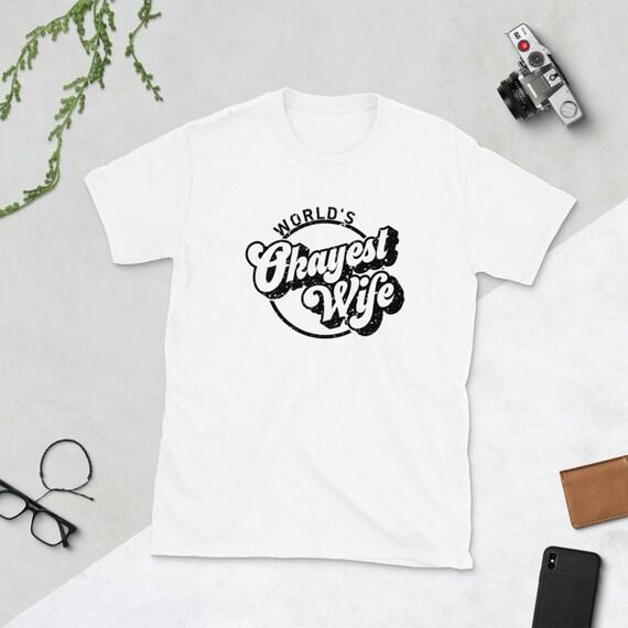 World's Okayest Wife Short-Sleeve Unisex T-Shirt
