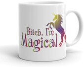 Cute and Funny Magical Unicorn Mug, Sassy Unicorn Cup, Rainbow Unicorn Mug, Gift For Her, Gift For Him, Office Gift, Funny Mythical Creature
