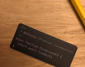 F@#k Around and Find Out Coding Sticker