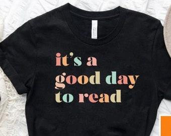 Teacher Shirt, It's A Good Day To Read Shirt Readers Are Leaders, Teacher Gift, Back to School Shirt, Teacher Appreciation, English Teacher