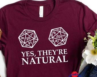 Dungeons and Dragons inspired t-shirt, Yes, They're Natural D&D shirt, RPG Dungeon Master Table Top, DND Dice, DND T-Shirt, Dungeons Shirt