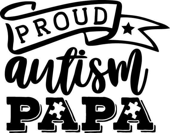 proud autism papa