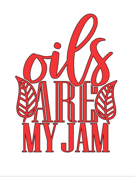 Oils Are my Jam
