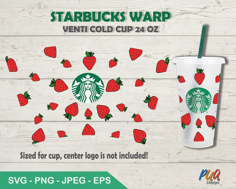 Starbucks Wrap SVG DIY Venti Cup 24 Oz Instant Download Full Wrap Strawberry Starbucks Cup Svg PNG Files for Cricut