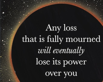 DARK MOON ECLIPSE Printable Wall Art/Fully Mourned Losses/Instant Digital Download/Inspirational Quote/Lunar Wall Art/Moon Meme