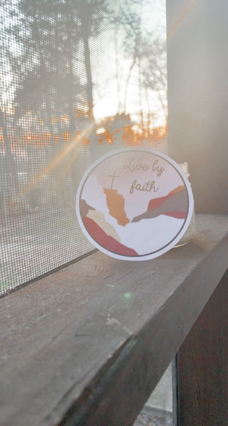 Live by faith sticker