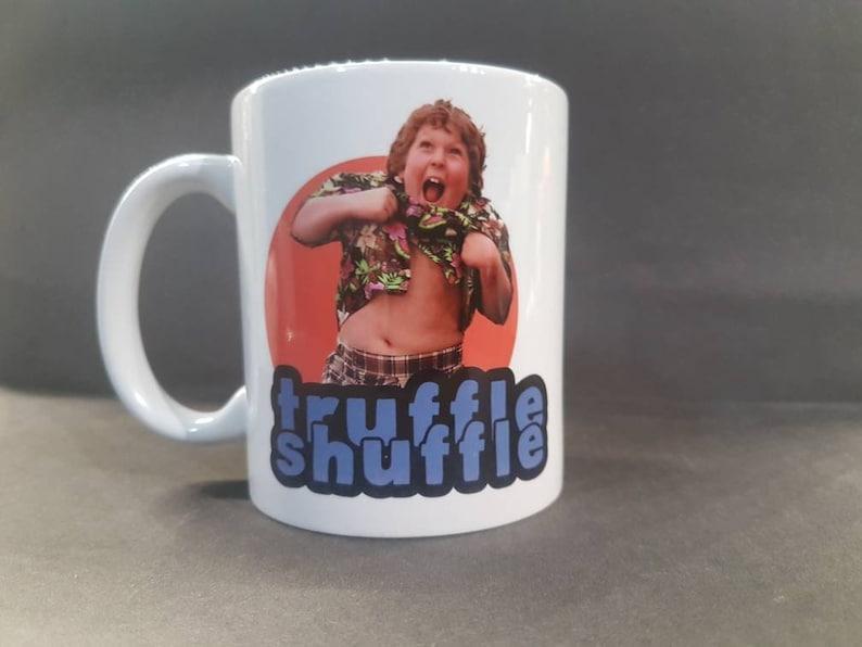 The Goonies Chunk Truffle Shiffle Mug