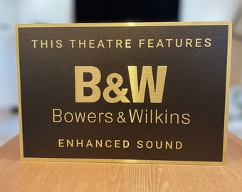 Bowers & Wilkins Home Theater Sign