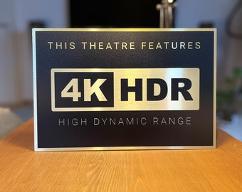 4K HDR Home Theater Sign