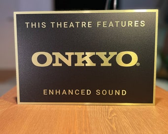 Onkyo Home Theater Sign