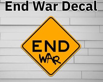 End War Vinyl Decal Sticker for Car laptop window tumbler water bottle computer