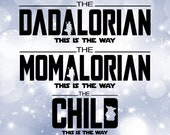 Family Clipart Value Pack Bundle quot Dadalorian, Momalorian, Child quot w quot This is the Way quot from Star Wars Mandalorian Digital Download SVG PNG
