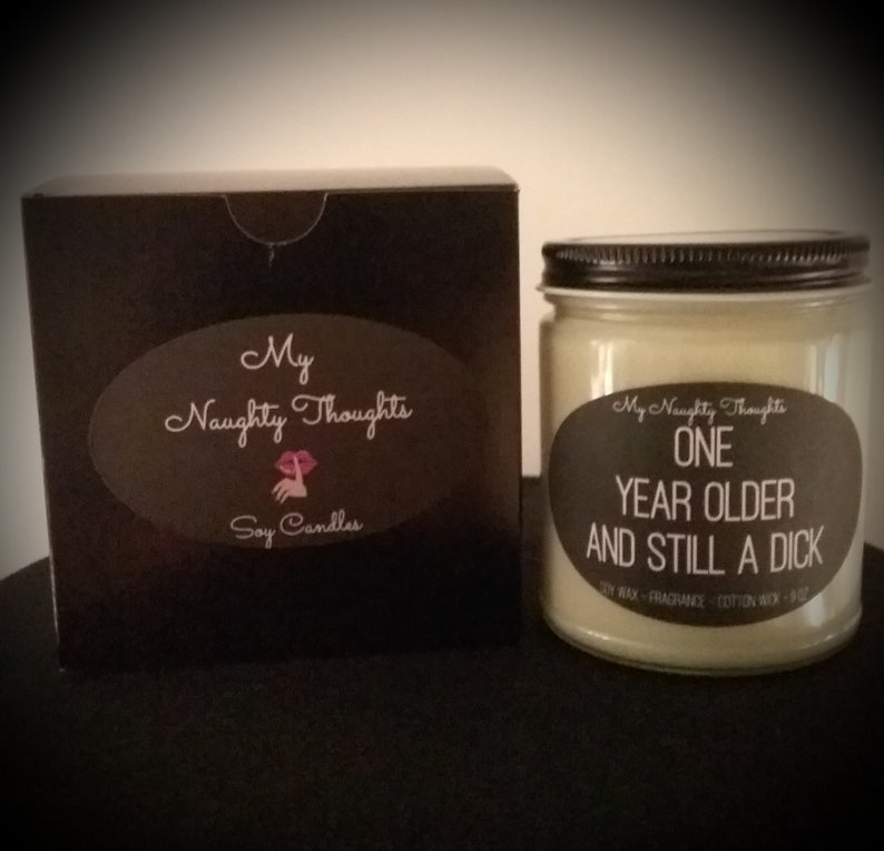 adult humor Still A Dick Novelty candles Birthday candle Naughty Candles Dirty Soy Candle