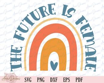 Boho Rainbow Feminist Svg, Boho Trendy Svg, Women Empowerment Svg, The Future Is Female Svg, Girl Power Svg, Feminist Shirts Png, Cut File