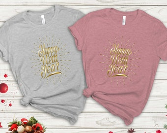 Happy New Year T-shirt, New Year Gift, Happy New Year Shirt, Hello New Year Shirt, New Year Outfit, New Year Party Shirt