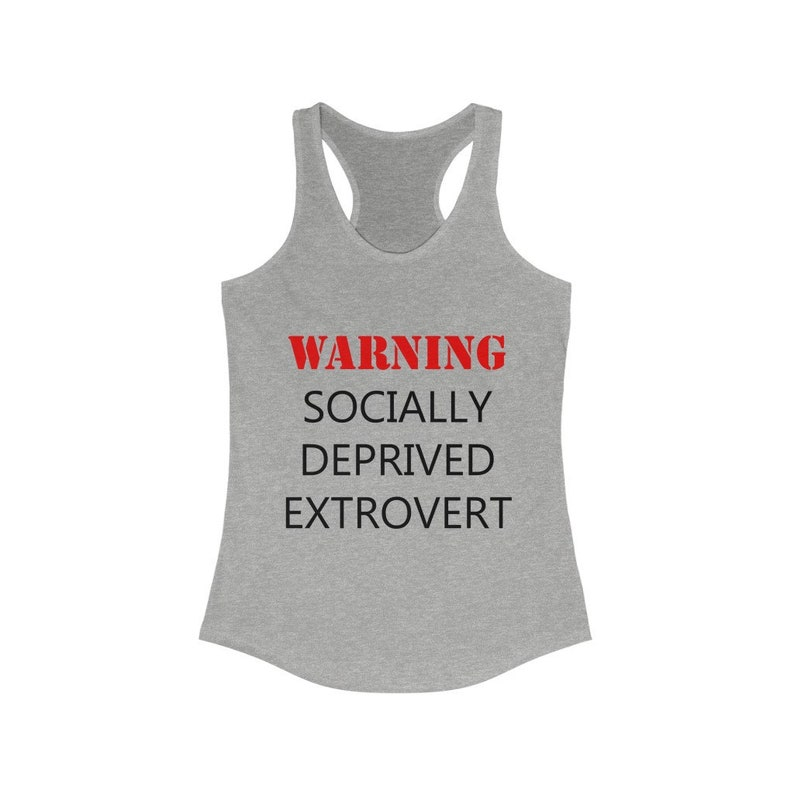 Covid 19 Extrovert Gift Stay Home Tank top Social distancing Shirt Socially Deprived Extrovert Racerback Tank