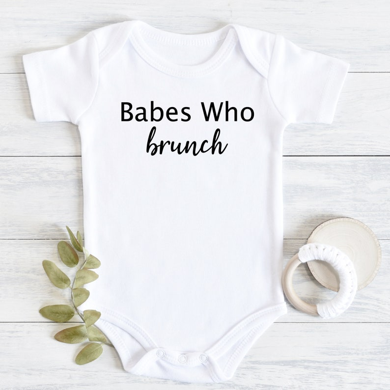 Babes who brunch Onesie\u00ae- Funny Baby Onesie\u00ae- Cute baby Onesie\u00ae Baby Shower Gift Baby Girl Baby Boy- New Baby- newborn