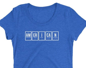 """Periodic Table: """"AmErICaN"""" Ladies' short sleeve t-shirt (White Letters)"""