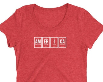 """Periodic Table: """"AmErICa"""" Ladies' (Tri-Blend) short sleeve t-shirt (White Letters)"""