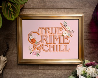 True Crime and Chill // A5 A4 A3 Unframed Landscape Print