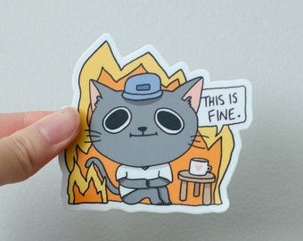 Vinyl Sticker - This Is Fine Cat On Fire
