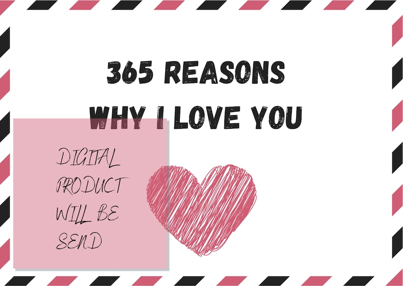 For him Valentine/'s Day Anniversary Gift editable 365 reasons why I love you love notes digital Birthday For Her printable