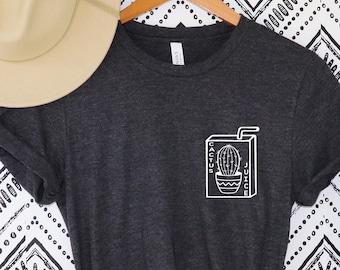 Cactus Juice T-Shirt Drink Cactus Juice shirt cactus juice shirt cactus juice tshirt
