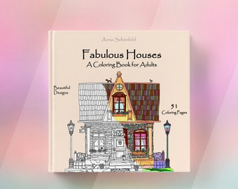 Coloring Book for Adults - Fabulous Houses